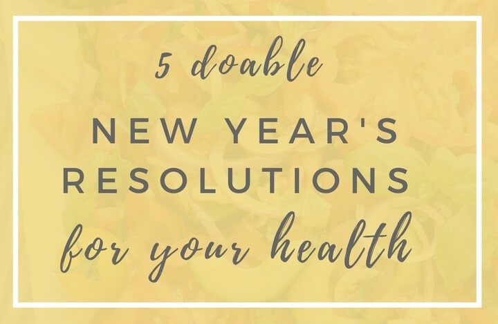 5-doable-new-years-resolutions-for-health